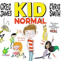 Kid Normal - Chris Smith,Greg James