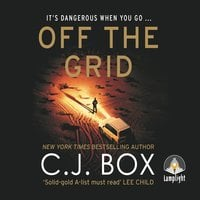 Off the Grid - C.J. Box