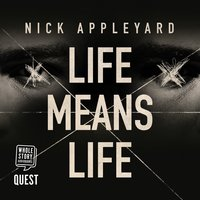 Life Means Life - Nick Appleyard