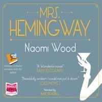 Mrs Hemingway - Naomi Wood