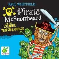 Pirate McSnottbeard in the Zombie Terror Rampage - Paul Whitfield