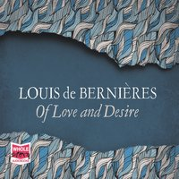 Of Love And Desire - Louis De Bernières