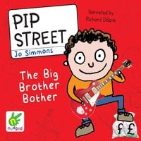 Pip Street: The Big Brother Bother - Jo Simmons