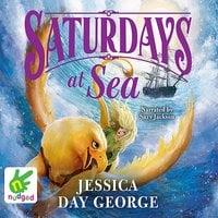 Saturdays At Sea - Jessica Day George
