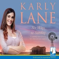Six Ways to Sunday - Karly Lane