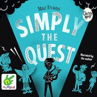 Simply The Quest - Maz Evans
