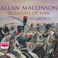 Rumours of War - Allan Mallinson
