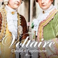 Càndid o l´optimisme - Voltaire
