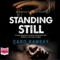 Standing Still - Caro Ramsay