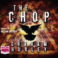 The Chop - Graham Hurley