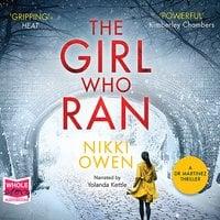 The Girl Who Ran - Nikki Owen
