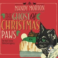 The Ghost of Christmas Paws: A Hettie Bagshot Mystery - Mandy Morton