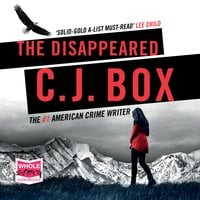 The Disappeared - C.J. Box