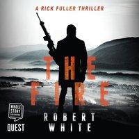 The Fire - Robert White