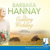 The Country Wedding - Barbara Hannay
