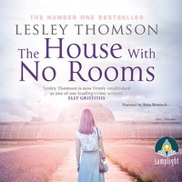 The House With No Rooms: Detective's Daughter, Book 4 - Lesley Thomson