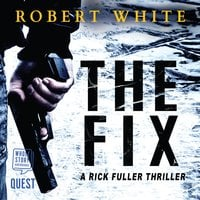 The Fix - Robert White