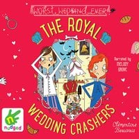 The Royal Wedding Crashers - Clementine Beauvais
