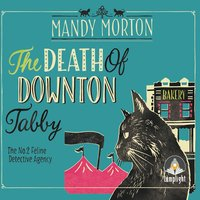 The Death of Downton Tabby: A Hettie Bagshot Mystery - Mandy Morton
