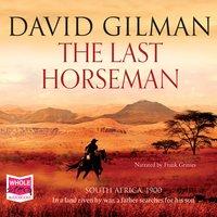 The Last Horseman - David Gilman