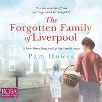 The Forgotten Family of Liverpool - Pam Howes