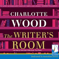 The Writer's Room - Charlotte Wood