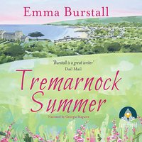 Tremarnock Summer: Tremarnock, Book 3 - Emma Burstall