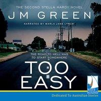 Too Easy - J.M. Green