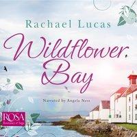 Wildflower Bay - Rachael Lucas