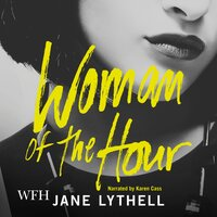 Woman of the Hour - Jane Lythell