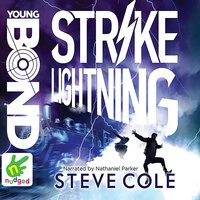 Young Bond: Strike Lightning - Steve Cole