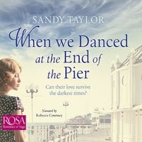 When We Danced at the End of the Pier - Sandy Taylor