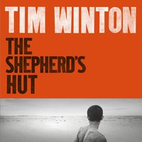 The Shepherd's Hut - Tim Winton