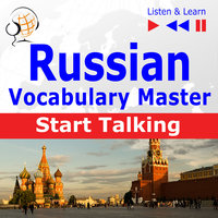 Russian Vocabulary Master: Start Talking (30 Topics at Elementary Level: A1-A2 – Listen & Learn) - Dorota Guzik