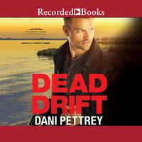 Dead Drift - Dani Pettrey