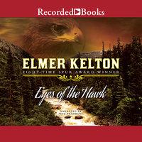 Eyes of a Hawk - Elmer Kelton