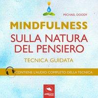 Mindfulness sulla natura del pensiero - Michael Doody