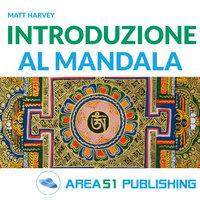 Introduzione al mandala - Matt Harvey