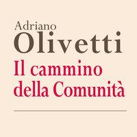 Il cammino della Comunità - Adriano Olivetti