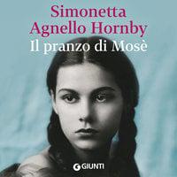 Il pranzo di Mosè - Simonetta Agnello Hornby