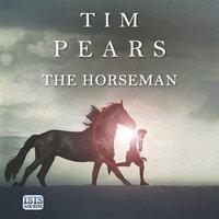 The Horseman - Tim Pears