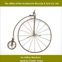 The Affair of the Avalanche Bicycle & Tyre Co. Ltd - Arthur Morrison
