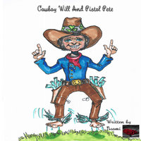 Cowboy Will And Pistol Pete - Naomi