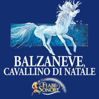 Balzaneve, cavallino di Natale - VITTORIO PALTRINIERI (musiche), SILVERIO PISU (testi)