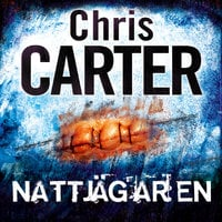 Nattjägaren - Chris Carter