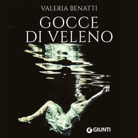 Gocce di veleno - Valeria Benatti