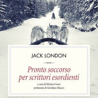 Pronto soccorso per scrittori esordienti - Jack London