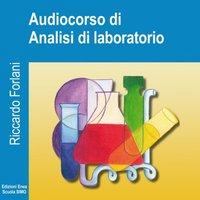 Analisi di laboratorio per operatori della salute - Riccardo Forlani