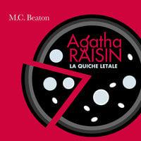 Agatha Raisin e la quiche letale (2° caso) - M.C. Beaton