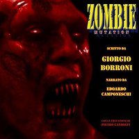 Zombie Mutation - Giorgio Borroni
